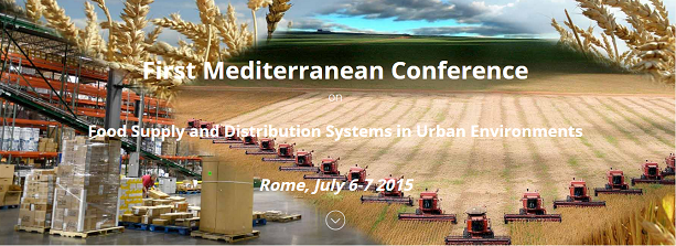 First Mediterranean Conference on Food Supply and Distribution Systems in Urban Environments
