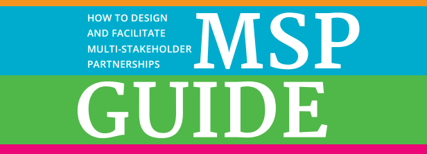 How to Design and Facilitate Multi-Stakeholder Partnerships
