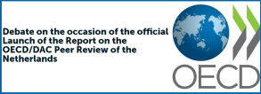 Launch Report on the OECD/DAC Peer Review of the Netherlands