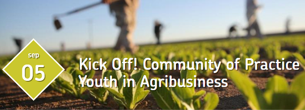 Kick-Off Community of Practice - Youth in Agribusiness
