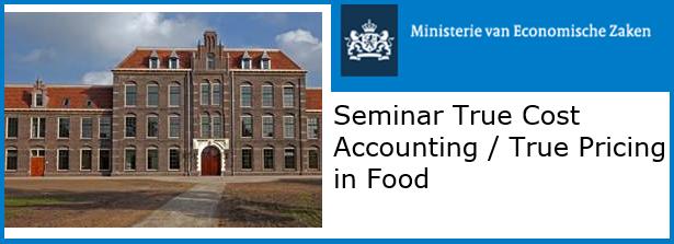 Seminar True Cost Accounting / True Pricing in Food