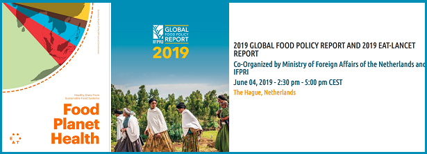 Launch IFPRI's 2019 Global Food Policy Report & 2019 EAT-Lancet Report
